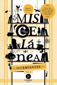 Miscelánea de Cervantes Vol. I